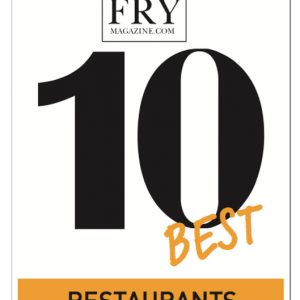 Fry Magazine - Top 10 Best Restaurants